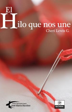 El Hilo que nos une por Cheri Lewis G.