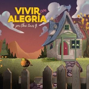 Vivir con Alegría: Análisis por Álvaro Valderas
